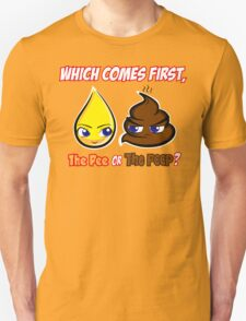 Which Comes First, The Pee or The Poop? T-Shirt