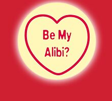 Be My Alibi? by ToruandMidori