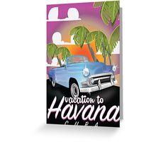 Havana, Cuba Vintage auto vacation Poster Greeting Card