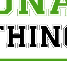 It's a TUNAY thing, you wouldn't understand !! Sticker