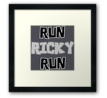 RUN RICKY RUN Framed Print