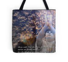 Matthew 19 : 14 Tote Bag