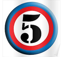 FIFTH, FIVE, 5, Roundel, TEAM SPORTS, NUMBER 5, Competition, White on Black Poster