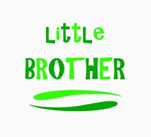 Little Brother Unisex T-Shirt