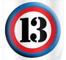 ROUNDEL, TEAM SPORTS, NUMBER 13, THIRTEEN, 13, THIRTEENTH, Competition,  Poster