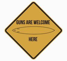 Guns are welcome here caution sign -SURF PARODY- Kids Tee