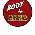 Body by Beer by PaulRoberts