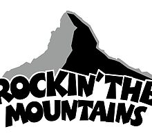 Rockin' the Mountains by theshirtshops