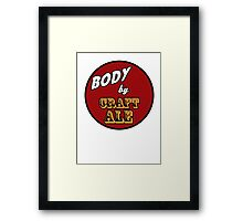 Body by Craft Ale Framed Print