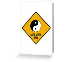 Good vibes!!! Yin Yang - Music is the answer  Greeting Card