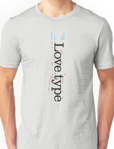 Love Type (b) Unisex T-Shirt
