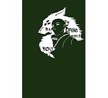 May the Dread Wolf Take You Photographic Print