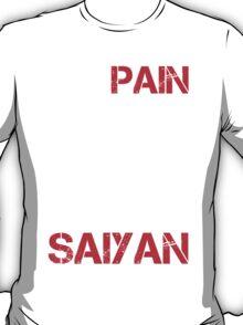 No Pain No Super Saiyan - Tshirts and Hoodies T-Shirt