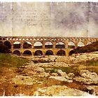 Forgotten Postcard - Pont du Gard, France by Alison Cornford-Matheson