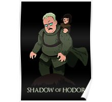 Shadow of Hodor Poster