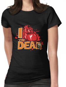 "Show your zombie pride with this ""I Love the DEAD"" design  Womens Fitted T-Shirt"