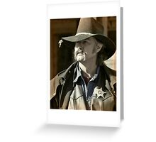 Bygone Time Sheriff Greeting Card