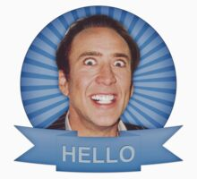 Nicolas Cage - HELLO w/Banner Kids Clothes