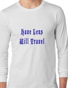 Have Lens Will Travel Blu Long Sleeve T-Shirt