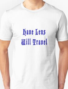 Have Lens Will Travel Blu T-Shirt