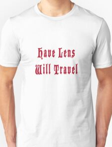 Have Lens Will Travel red T-Shirt