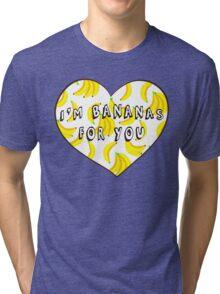 I'm Bananas For You Tri-blend T-Shirt
