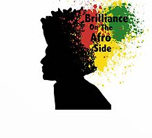 Brilliance On The AFro-Side by Jabril Hasan
