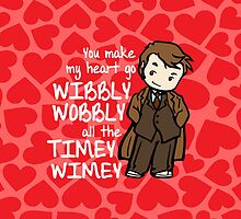 You Make My Heart Go Wibbly Wobbly by Indigo72