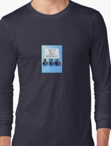 This is not a photo opportunity by Tim Constable Long Sleeve T-Shirt
