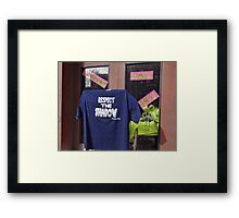Respect the Shaodow Framed Print