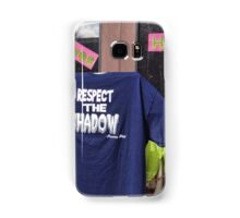 Respect the Shaodow Samsung Galaxy Case/Skin