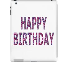 Happy Birthday Coloured Chrome iPad Case/Skin