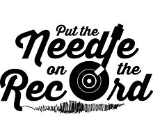 Pump Up The Volume - Put the Needle on the Record Photographic Print