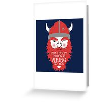 Viking to you Greeting Card