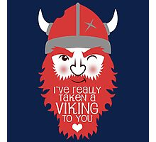 Viking to you Photographic Print