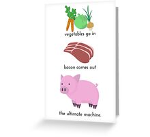 Pigs. The Ultimate Machine. Greeting Card