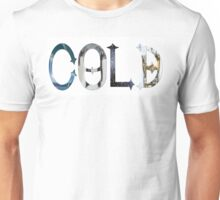 Dymond Speers COLD Unisex T-Shirt