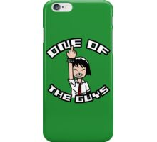 One of the Guys iPhone Case/Skin
