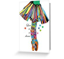 LOVE IS A DANCE Greeting Card