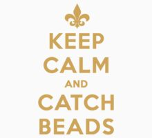 Keep Calm and Catch Beads - Gold (Fleur) by Pelicaine