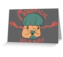 Moustache Hairboy Greeting Card