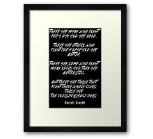 The Indispensable ones Framed Print