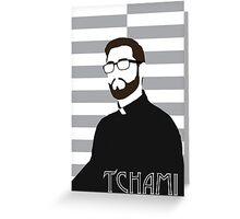 Tchami Greeting Card