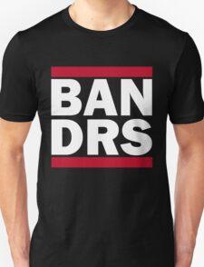 Ban DRS shirt T-Shirt