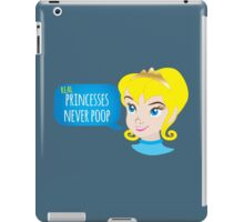 Real princesses never poop iPad Case/Skin