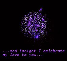 TONIGHT I CELEBRATE MY LOVE TO YOU by KENDALL EUTEMEY