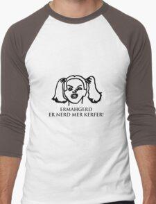 Ermahgerd Er Nerd Mer Kerfer! Ermahgerd Girl. Oh My God I Need My Coffee!! Men's Baseball ¾ T-Shirt