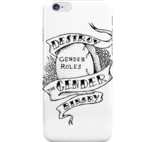 destroy the gender binary! iPhone Case/Skin