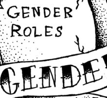 destroy the gender binary! Sticker