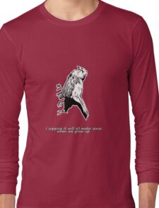 Dead Bird - It's very confusing.  Long Sleeve T-Shirt